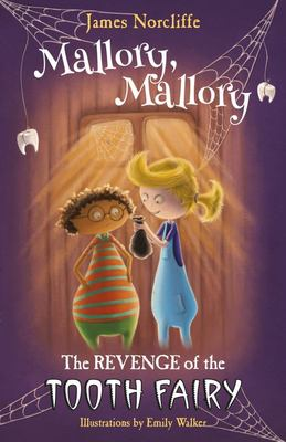 Mallory, Mallory: The Revenge of the Tooth Fairy