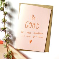 Homepage_be-good-to-one-another-card3_2f55aee6-dea0-4473-b2bf-6bc83445fd1a_1024x1024_2x