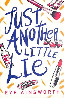 Just Another Little Lie (Dyslexia Friendly)