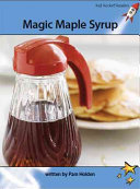 Magic Maple Syrup