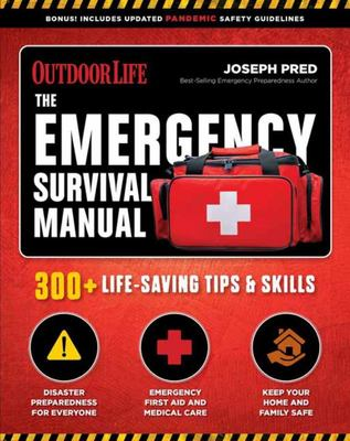 The Emergency Survival Manual - 294 Life-Saving Skills