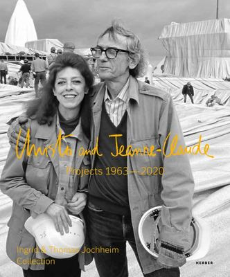 Christo and Jeanne-Claude: Projects 1963-2020 - Ingrid and Thomas Jochheim Collection