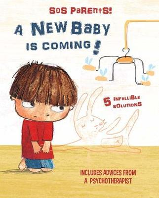 SOS Parents: A New Baby Is Coming