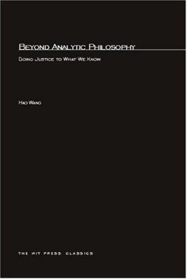 Beyond Analytic Philosophy - Doing Justice to What We Know
