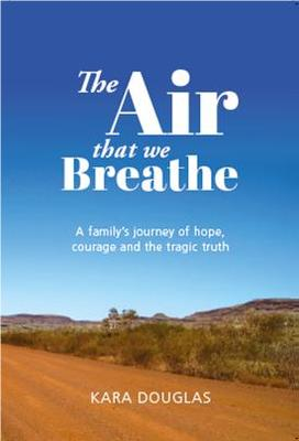 The Air That We Breathe