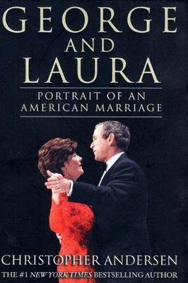 George and Laura - Portrait of an American Marriage