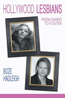 Hollywood Lesbians - From Garbo to Foster