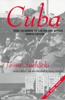 Cuba - From Columbus to Castro and Beyond