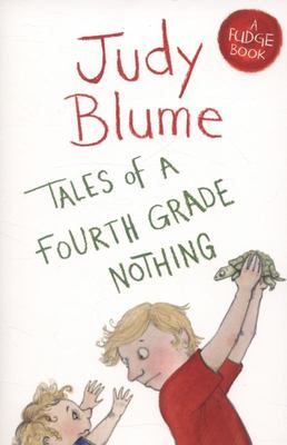 Tales of a Fourth Grade Nothing (Fudge #1)