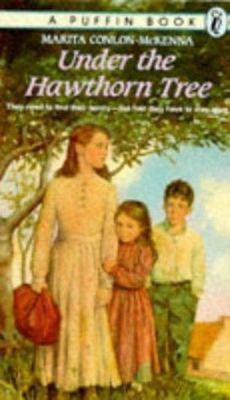 Under the Hawthorn Tree - Children of the Famine