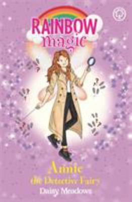 Annie the Detective Fairy (Rainbow Magic #3)