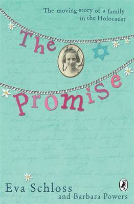 The Promise : The True Story of a Family in the Holocaust