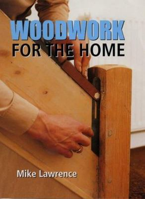 WOODWORK FOR THE HOME