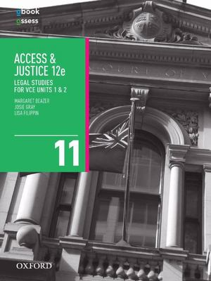 Access and Justice VCE Legal Studies Units 1 and 2 Student Book + Obook/assess