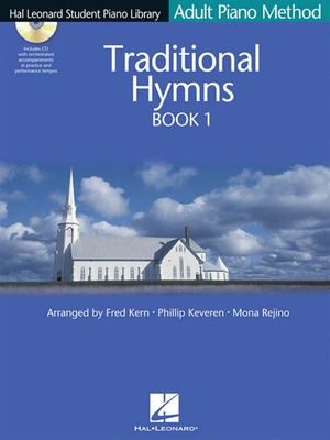 ADULT PIANO METHOD TRADIONAL HYMNS BOOK 1