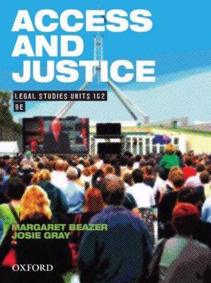 Access and Justice : Legal Studies for Units 1 and 2