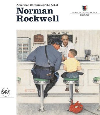 AMERICAN CHRONICLES THE ART OF NORMAN ROCKWELL