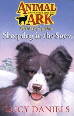ANIMAL ARK HOLIDAY 01 - SHEEP DOG IN THE SNOW