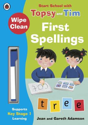 WIPE-CLEAN FIRST SPELLINGS START SCHOOL WITH TOPSY AND TIM