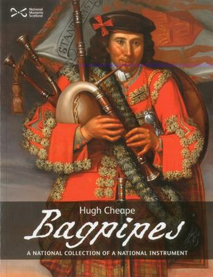 BAGPIPES A NATIONAL COLLECTION OF A NATIONAL TREASURE