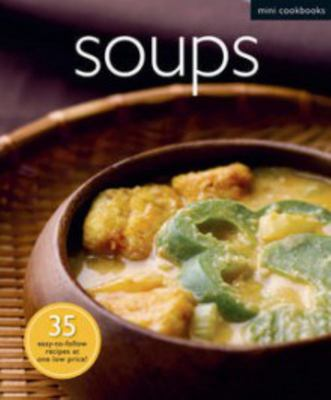 Soups: Mini Cookbooks