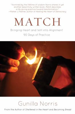 Match : Bringing Heart and Will into Alignment