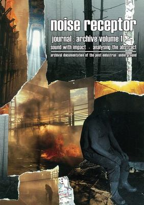 Noise Receptor Journal - Volume 1 Sound with Impact - Analyzing the Abstract