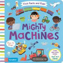 Mighty Machines (First Facts and Flaps)