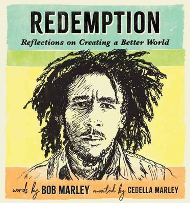 Redemption - Reflections on Creating a Better World