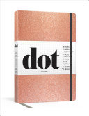 Dot Journal (Rose Gold) - A Dotted, Blank Journal for List-Making, Journaling, Goal-setting: 256 Pages with Elastic Closure and Ribbon Marker