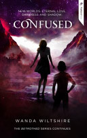 Confused (Betrothed Series #3)