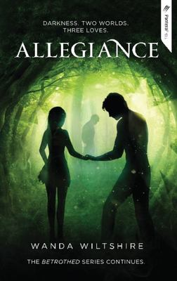 Allegiance (Betrothed Series #2)