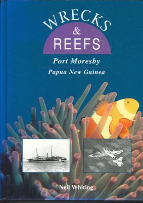 Wrecks and Reefs - Port Moresby, Papua New Guinea