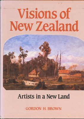 Visions Of New Zealand Artists In A New Land