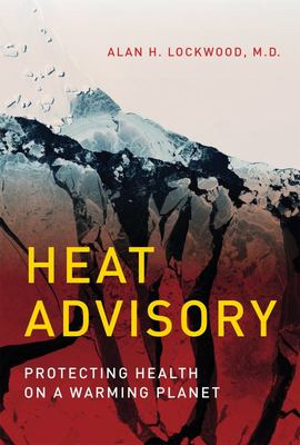 Heat Advisory - Protecting Health on a Warming Planet