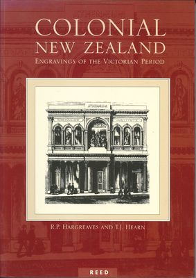 Colonial New Zealand: Engravings of the Victorian Period