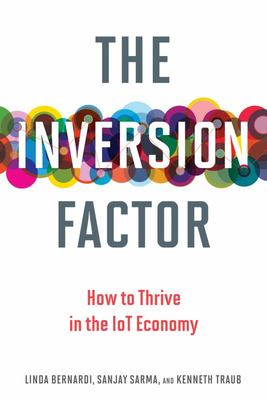 The Inversion Factor - How to Thrive in the IoT Economy