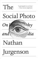 The Social Photo - On Photography and Social Media