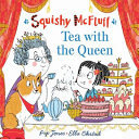 Tea with the Queen (#6 Squishy McFluff)