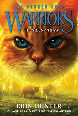 The Silent Thaw (Warriors Series 7: The Broken Code #2)