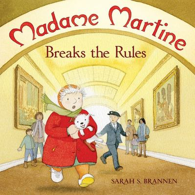 MADAME MARTINE BREAKS THE RULES