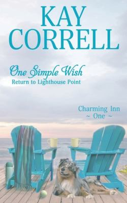 One Simple Wish - Return to Lighthouse Point