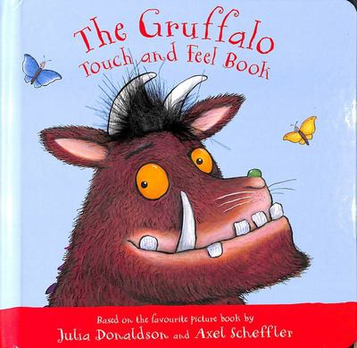 The Gruffalo: Touch and Feel