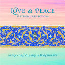 Love and Peace: 37 Eternal Reflections