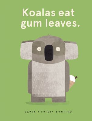 Koalas Eat Gum Leaves (HB)