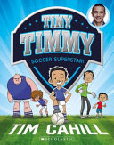 Soccer Superstar (#1 Tiny Timmy)