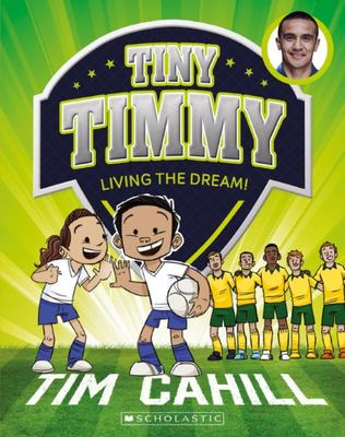 Living the Dream! (Tiny Timmy #3)