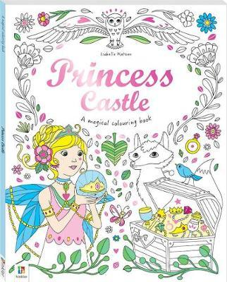 Princess Castle (Magical Colouring Book)