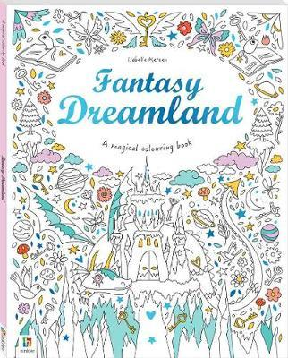 Fantasy Dreamland (Magical Colouring Book)