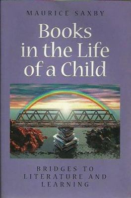 Books in the Life of a Child - Bridges to Literature and Learning